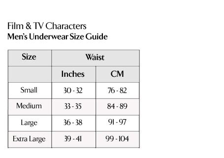 Film & TV Characters - Men's Underwear Size Guide