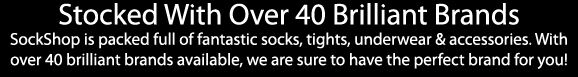 Over 40 Brilliant Brands at SockShop