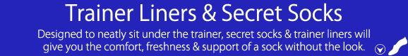 Click Here For Trainer Liners & Secret Socks at SockShop