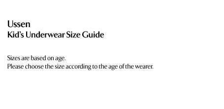 Ussen - Kids Underwear Size Guide
